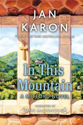 In this mountain [sound recording] / Jan Karon.