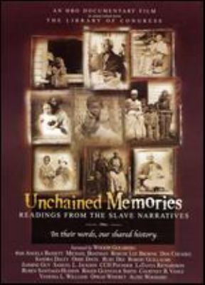 Unchained memories readings from the slave narratives
