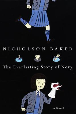 The everlasting story of Nory : a novel