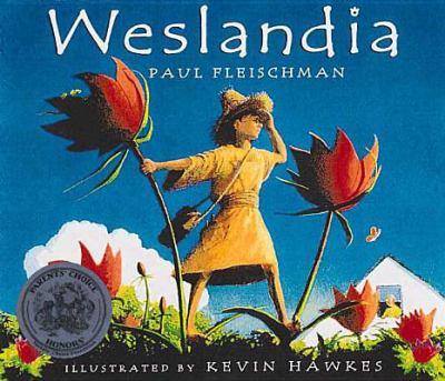 Weslandia / Paul Fleischman ; illustrated by Kevin Hawkes.