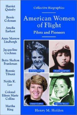 American women of flight : pilots and pioneers