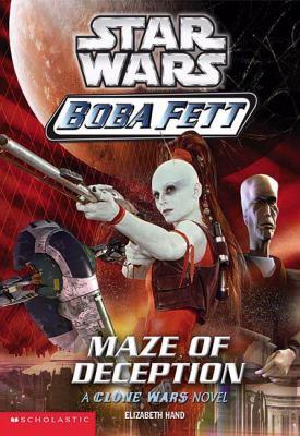 Maze of deception : [a Clone Wars novel]