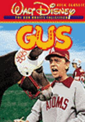Gus [videorecording] / Walt Disney Productions ; screenplay by Arthur Alsberg and Don Nelson ; produced by Ron Miller ; directed by Vincent McEveety.