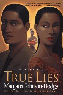 True lies : a novel