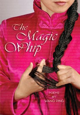 The magic whip : poems