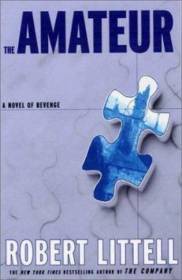The amateur : a novel of revenge