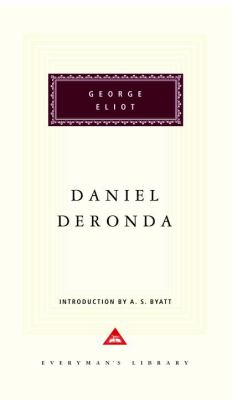Daniel Deronda / George Eliot ; with an introduction by A.S. Byatt.