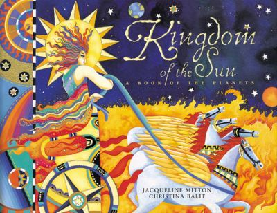 Kingdom of the sun : a book of the planets