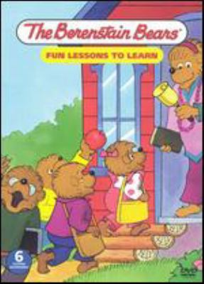 The Berenstain Bears : fun lessons to learn
