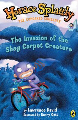 Invasion of the shag carpet monster