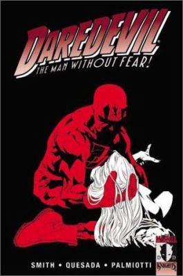 Daredevil, the man without fear / story, Kevin Smith ... [et al.] ; art, Joe Quesada ... [et al.].