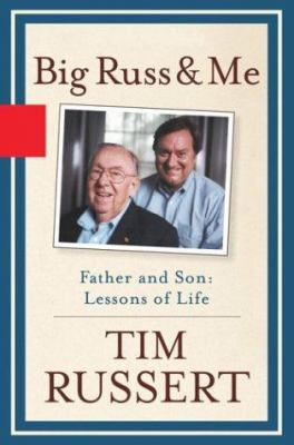Big Russ and me : father and son, lessons of life