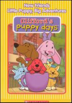 Clifford's puppy days. New friends. Little puppy, big adventure