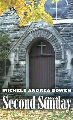 Second Sunday / Michele Andrea Bowen.