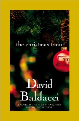 The Christmas train : [a novel]