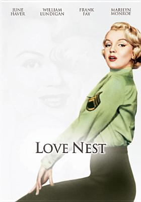 Love nest [videorecording] / 20th Century Fox ; producer, Jules Buck ; writer, I.A.L. Diamond ; director, Joseph Newman.