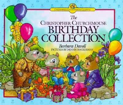The Christopher Churchmouse birthday collection