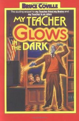 My teacher glows in the dark