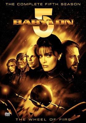 Babylon 5. The complete fifth season the wheel of fire