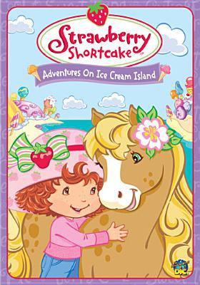 Strawberry Shortcake. Adventures on Ice Cream Island