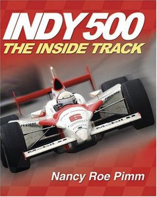 Indy 500 : the inside track