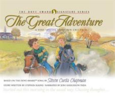 The great adventure a very special story for children