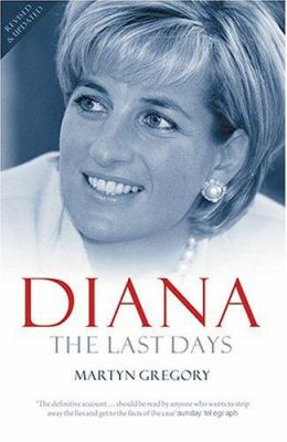 Diana : the last days