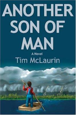 Another son of man : a novel / Tim McLaurin.