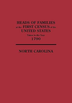 Heads of families at the first census of the United States taken in the year 1790 : North Carolina.