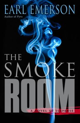 The smoke room : a novel of suspense