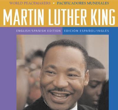 Martin Luther King : civil rights pioneer = pionero de los derechos civiles