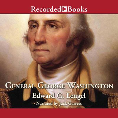 General George Washington a military life