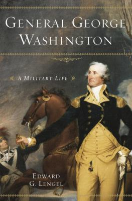 General George Washington : a military life