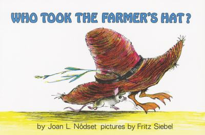 Who took the farmer's [hat]?