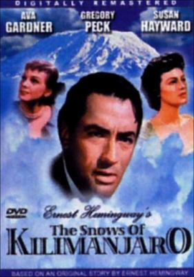 Ernest Hemingway's The snows of Kilimanjaro [videorecording] / Twentieth Century Fox ; produced by Darryl F. Zanuck ; directed by Henry King ; screen play by Casey Robinson.