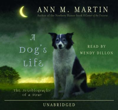 A dog's life [the autobiography of a stray]