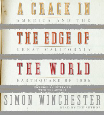 A crack in the edge of the world [America and the great California earthquake of 1906]