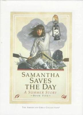 Samantha saves the day : a summer story