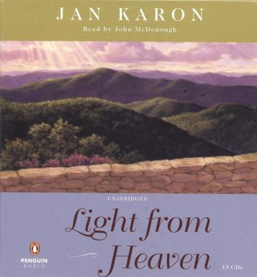 Light from Heaven [sound recording] / Jan Karon.