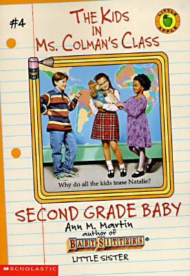 Second grade baby / Ann M. Martin ; illustrations by Charles Tang.