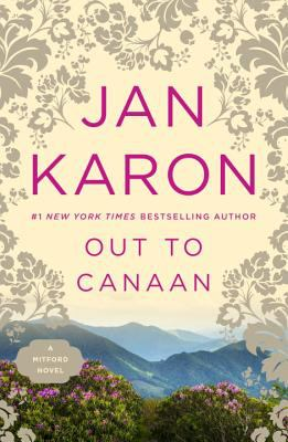 Out to Canaan / Jan Karon.