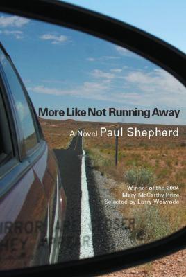 More like not running away : a novel