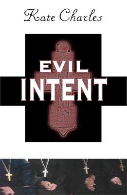 Evil intent / Kate Charles.