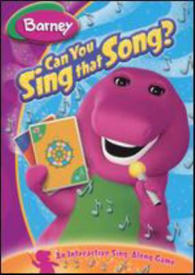 Barney. Sing that song