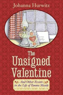 The unsigned valentine : and other events in the life of Emma Meade
