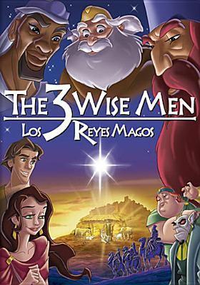 The 3 wise men = Los reyes magos