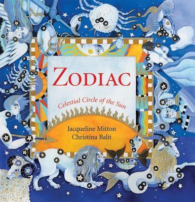 Zodiac : celestial circle of the sun