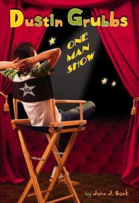Dustin Grubbs : one-man show / John J. Bonk.
