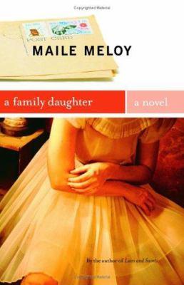 A family daughter : a novel
