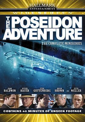 The Poseidon adventure [videorecording] / Hallmark Entertainment presents a Silverstar Limited production in association with Larry Levinson Productions ; produced by Jon Brown, Mary Church ; teleplay by Bryce Zabel ; directed by John Putch.